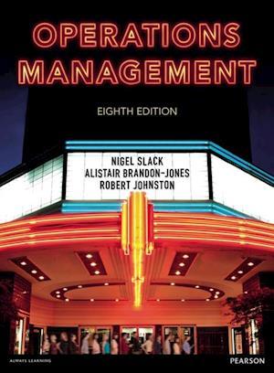 Operations Management af Nigel Slack, Robert Johnston, Alistair Brandon-Jones