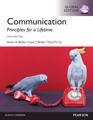 Communication: Principles for a Lifetime, Global Edition af Susan J. Beebe