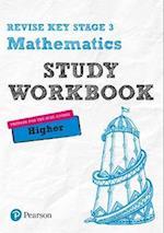 REVISE Key Stage 3 Mathematics Higher Study Workbook (REVISE KS3 Maths)