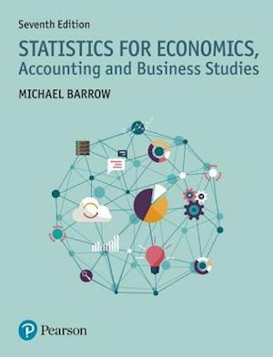 Bog, paperback Statistics for Economics, Accounting and Business Studies af Michael Barrow