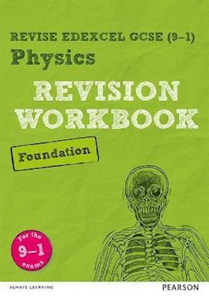 Bog, paperback REVISE Edexcel GCSE (9-1) Physics Foundation Revision Workbook af Catherine Wilson