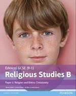 Edexcel GCSE (9-1) Religious Studies B Paper 1: Religion and Ethics - Christianity (Edexcel GCSE 9 1 Religious Studies)