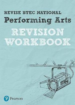 Bog, paperback REVISE BTEC National Performing Arts Revision Workbook