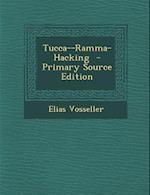 Tucca--Ramma-Hacking af Elias Vosseller