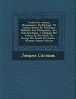 Traite Des Actions Possessoires, Du Bornage, Et Autres Droits de Voisinage af Jacques Curasson