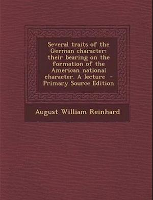 Several Traits of the German Character af August William Reinhard