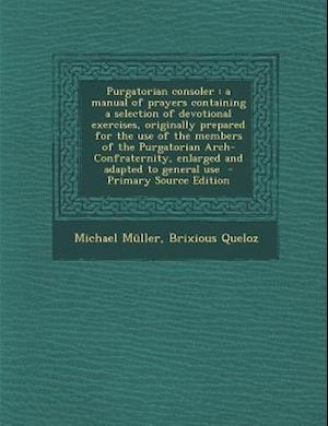 Purgatorian Consoler af Brixious Queloz, Michael Muller