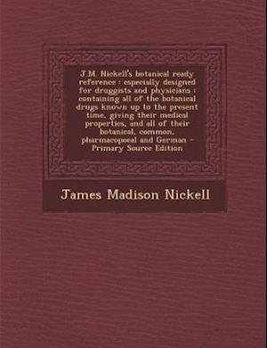 J.M. Nickell's Botanical Ready Reference af James Madison Nickell