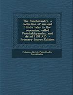 The Panchatantra, a Collection of Ancient Hindu Tales in the Recension, Called Panchakhyanaka, and Dated 1199 A.D af Purnabhadra Purnabhadra, Johannes Hertel