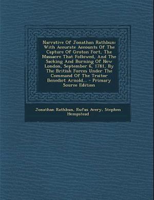 Narrative of Jonathan Rathbun af Rufus Avery, Stephen Hempstead, Jonathan Rathbun