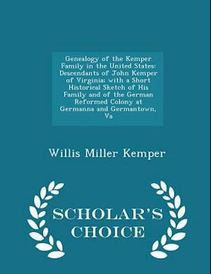 Genealogy of the Kemper Family in the United States af Willis Miller Kemper
