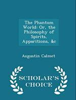 The Phantom World af Augustin Calmet