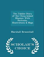 The Jubilee Story of the China Inland Mission af Marshall Broomhall
