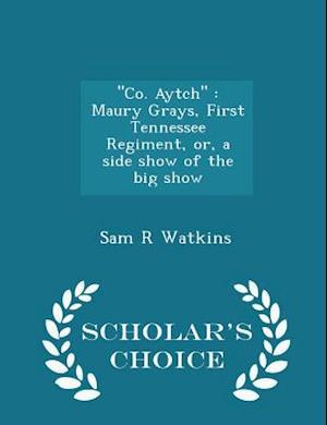 Co. Aytch af Sam R. Watkins