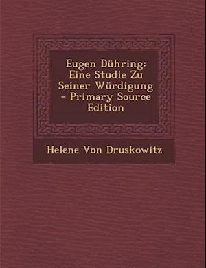 Eugen Duhring af Helene Von Druskowitz