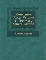 Constance Ring, Volume 1