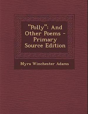 Polly af Myra Winchester Adams