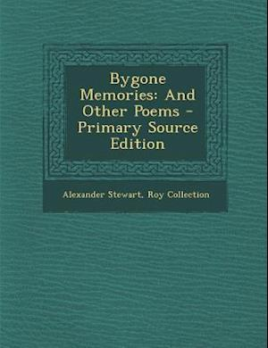 Bygone Memories af Roy Collection, Alexander Stewart