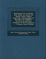 Dictionnaire de La Penalite Dans Toutes Les Parties Du Monde Connu af Edme-Theodore Bourg, Edme Theodore Bourg Saint-Edme