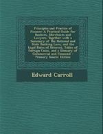 Principles and Practice of Finance af Edward Carroll