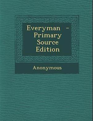 Everyman af Anonymous