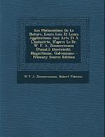 Les Phenomenes de La Nature, Leurs Lois Et Leurs Applications Aux Arts Et A L'Industrie, D'Apres Le Dr. W. F. A. Zimmermann [Pseud.] af Hubert Valerius, W. F. a. Zimmermann