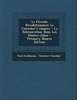 La Periode Revolutionaire af Paul Guillaume, Theodore Gautier