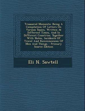 Treasured Moments af Eli N. Sawtell