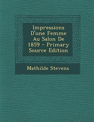 Impressions D'Une Femme Au Salon de 1859 af Mathilde Stevens
