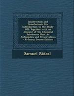 Disinfection and Disinfectants (an Introduction to the Study Of) af Samuel Rideal