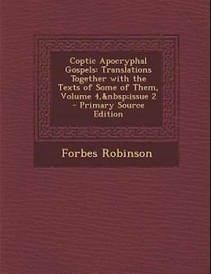 Coptic Apocryphal Gospels af Forbes Robinson