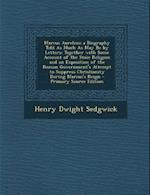 Marcus Aurelius; A Biography Told as Much as May Be by Letters af Henry Dwight Sedgwick