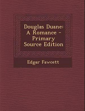 Douglas Duane af Edgar Fawcett