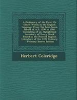 A   Dictionary of the First, or Oldest Words in the English Language af Herbert Coleridge