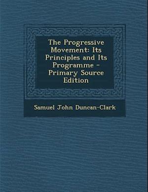 The Progressive Movement af Samuel John Duncan-Clark