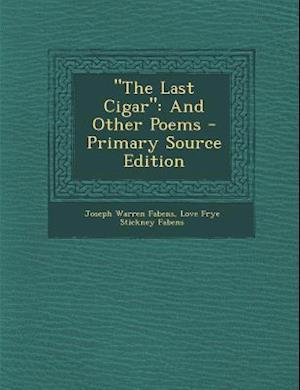 The Last Cigar af Joseph Warren Fabens, Love Frye Stickney Fabens
