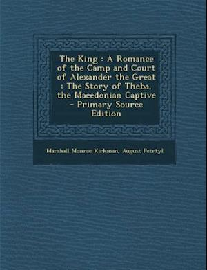 The King af August Petrtyl, Marshall Monroe Kirkman