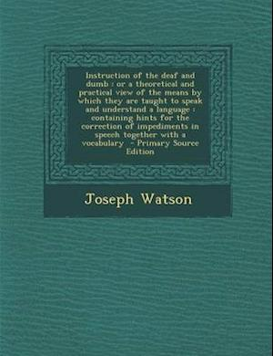 Instruction of the Deaf and Dumb af Joseph Watson