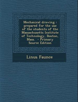Mechanical Drawing af Linus Faunce