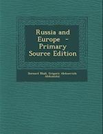 Russia and Europe af Grigorii Alekseevich Aleksinskii, Bernard Miall