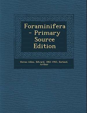 Foraminifera af Edward Heron-Allen, Arthur Earland