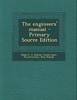 The Engineers' Manual - Primary Source Edition af Howard Luther, Ralph G. B. Hudson, Joseph Lipka