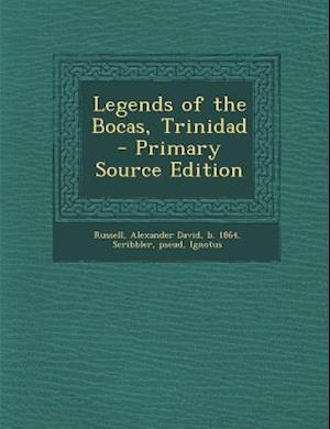 Legends of the Bocas, Trinidad af Alexander David Russell, Pseud Scribbler, Ignotus Ignotus