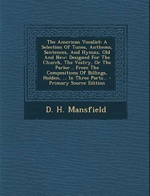 The American Vocalist af D. H. Mansfield