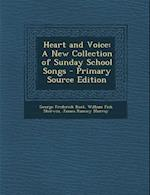 Heart and Voice af George Frederick Root, James Ramsey Murray, William Fisk Sherwin