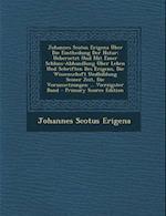Johannes Scotus Erigena Uber Die Eintheilung Der Natur af Johannes Scotus Erigena