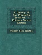 A History of the Plymouth Brethren af William Blair Neatby