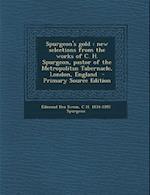 Spurgeon's Gold af C. H. 1834-1892 Spurgeon, Edmond Hez Swem