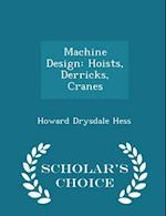 Machine Design af Howard Drysdale Hess