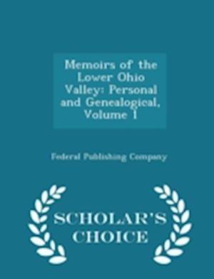Memoirs of the Lower Ohio Valley af Federal Publishing Company